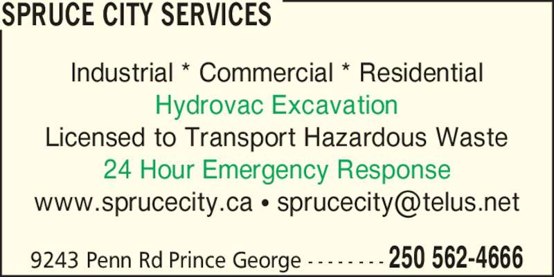 Spruce City Sanitary Services Ltd. (250-562-4666) - Annonce illustrée======= -