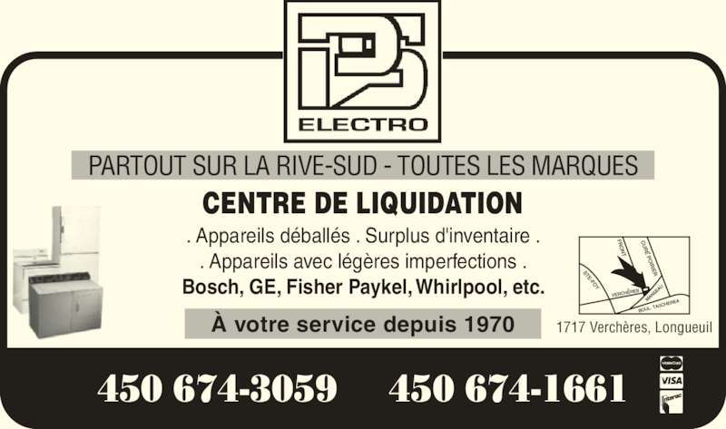 Duret Pierre Service (450-674-3059) - Annonce illustrée======= - ? votre service depuis 1970 PARTOUT SUR LA RIVE-SUD - TOUTES LES MARQUES 1717 Verch?res, Longueuil CENTRE DE LIQUIDATION . Appareils d?ball?s . Surplus d'inventaire . . Appareils avec l?g?res imperfections . Bosch, GE, Fisher Paykel, Whirlpool, etc. 450 674-3059  450 674-1661