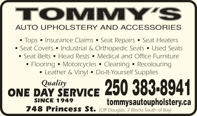 tommy 39 s auto upholstery opening hours 748 princess ave victoria bc. Black Bedroom Furniture Sets. Home Design Ideas