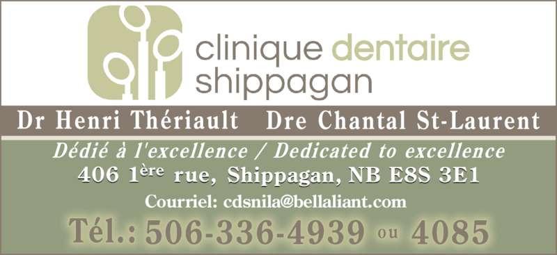 Clinique Dentaire Shippagan (506-336-4939) - Annonce illustrée======= -