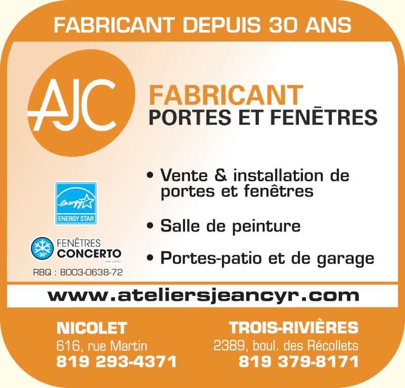 Ateliers jean cyr inc les nicolet qc 616 rue for Fabricant porte et fenetre quebec