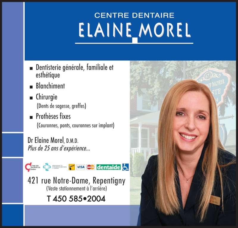 Centre Dentaire Elaine Morel Inc (4505852004) - Annonce illustrée======= - 421 rue Notre-Dame, Repentigny (Vaste stationnement ? l?arri?re)