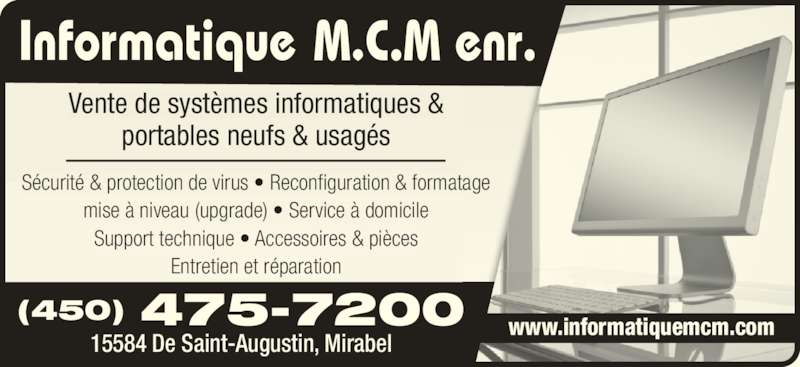 informatique mcm 15584 rue de st augustin mirabel qc. Black Bedroom Furniture Sets. Home Design Ideas