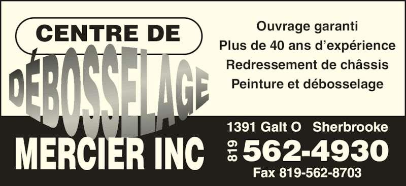 centre de d bosselage mercier inc horaire d 39 ouverture 1391 rue galt o sherbrooke qc. Black Bedroom Furniture Sets. Home Design Ideas