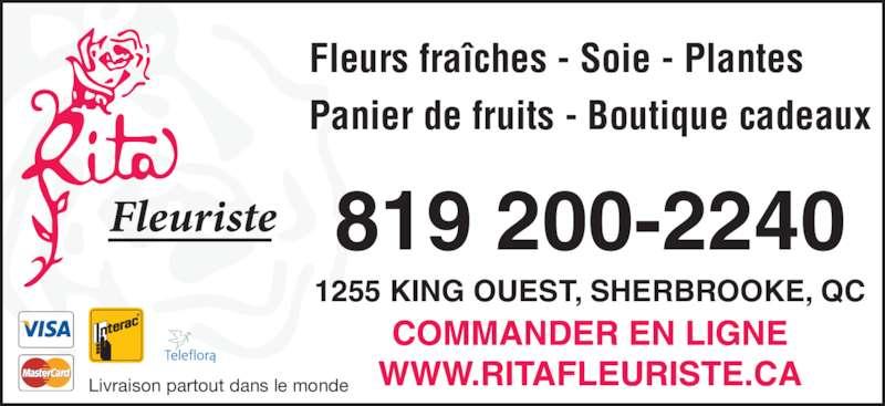 Rita Fleuriste Inc (819-563-4212) - Annonce illustrée======= - Livraison partout dans le monde Fleurs fra?ches - Soie - Plantes Panier de fruits - Boutique cadeaux 819 200-2240 1255 KING OUEST, SHERBROOKE, QC