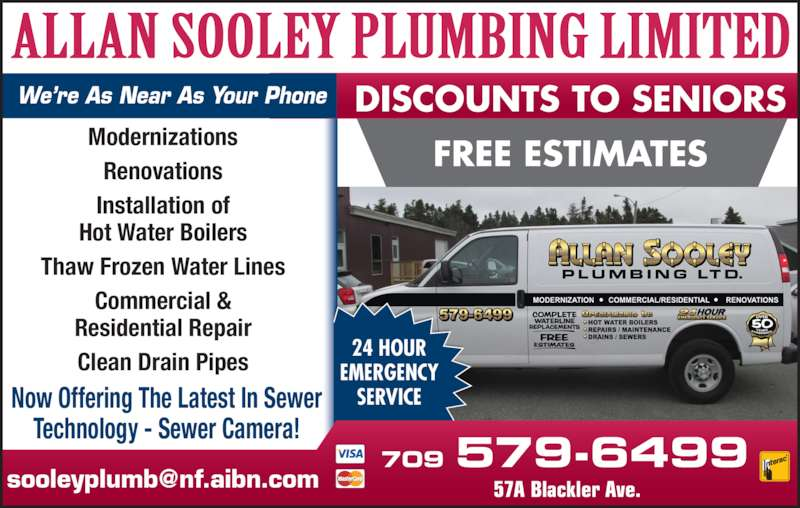 Sooley Allan Plumbing Ltd (709-579-6499) - Display Ad - Modernizations Renovations Installation of Hot Water Boilers Thaw Frozen Water Lines Commercial & Residential Repair Clean Drain Pipes Now Offering The Latest In Sewer Technology - Sewer Camera! 24 HOUR EMERGENCY SERVICE 709 579-6499 DISCOUNTS TO SENIORS FREE ESTIMATES We?re As Near As Your Phone