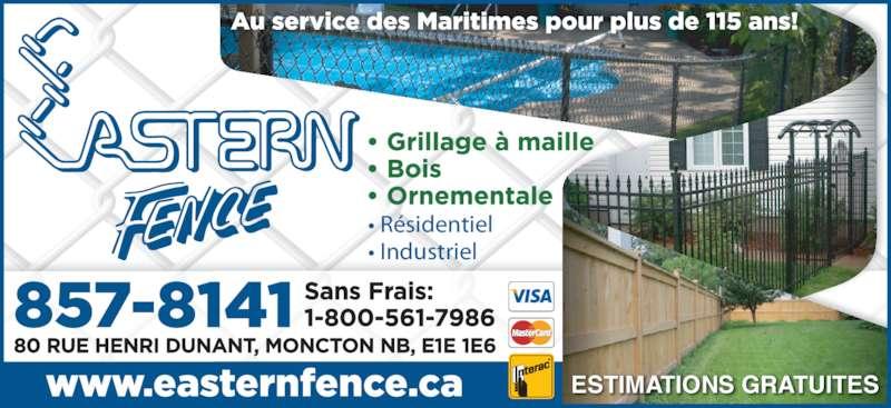 Eastern Fence Limited (506-857-8141) - Annonce illustrée======= - ESTIMATIONS GRATUITES ? R?sidentiel ? Industriel