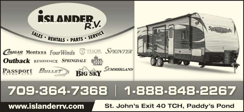 Islander R V Sales & Rentals (709-364-7368) - Display Ad - St. John?s Exit 40 TCH, Paddy?s Pond 709-364-7368 1-888-848-2267 www.islanderrv.com