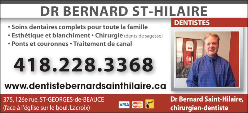 dentiste dr bernard saint hilaire inc horaire d 39 ouverture 375 126e rue saint georges qc. Black Bedroom Furniture Sets. Home Design Ideas