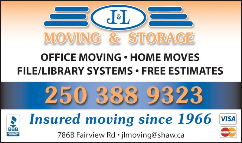 J & L Moving & Storage (250-388-9323) - Display Ad - OFFICE MOVING • HOME MOVES FILE/LIBRARY SYSTEMS • FREE ESTIMATES Insured moving since 1966 250 388 9323