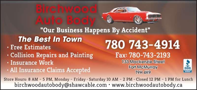 Birchwood Autobody (780-743-4914) - Display Ad - 133 Mackenzie Street T9H 4K9 Fort McMurray