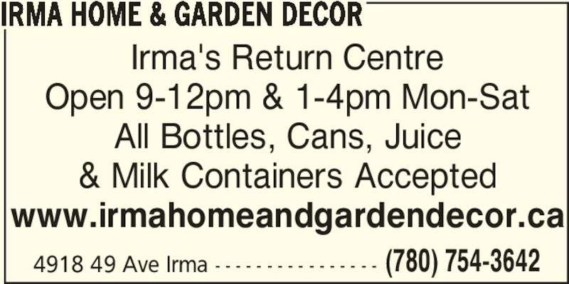 Irma Home & Garden Decor (780-754-3642) - Annonce illustrée======= -