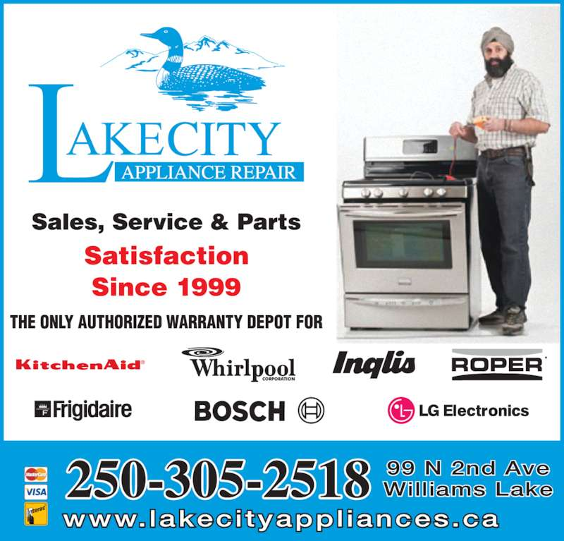 Lakecity Appliance Repair (250-305-1091) - Display Ad - 250-305-2518 www.lakecityappl iances.ca 99 N 2nd Ave Williams Lake
