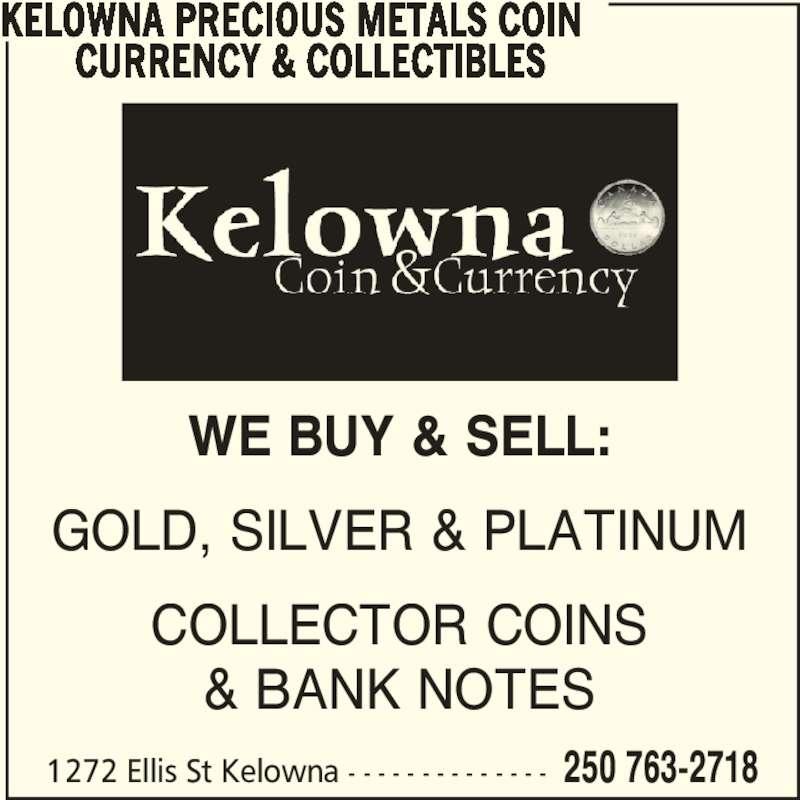 ad Kelowna Precious Metals Coin Currency & Collectibles