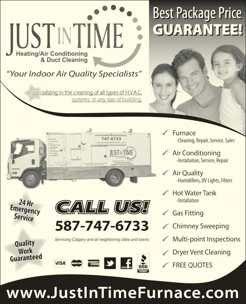"Just In Time Furnace Inc (403-333-6666) - Display Ad - ""Your Indoor Air Quality Specialists"" 587-747-6733 747-6733"