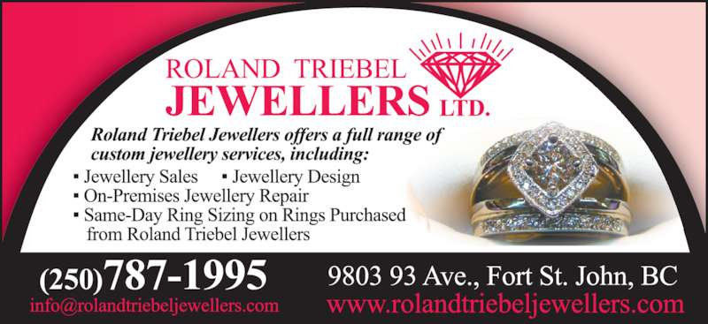 Roland Triebel Jewellers (250-787-1995) - Display Ad -