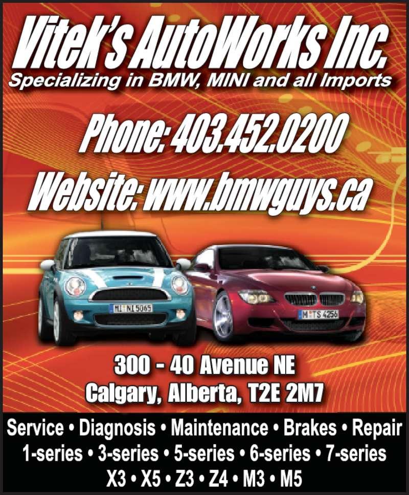 Vitek's Autoworks (403-452-0200) - Display Ad - 300 - 40 Avenue NE Calgary, Alberta, T2E 2M7