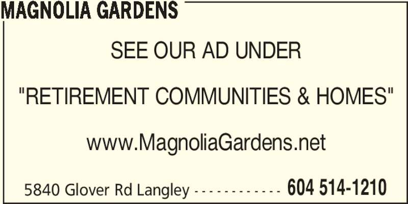 Magnolia Gardens - Opening Hours - 5840 Glover Rd, Langley, Bc
