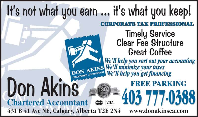 Don Akins Chartered Accountant (403-777-0388) - Display Ad - 403 777-0388 CORPORATE TAX PROFESSIONAL 431 B 41 Ave NE, Calgary, Alberta  T2E 2N4