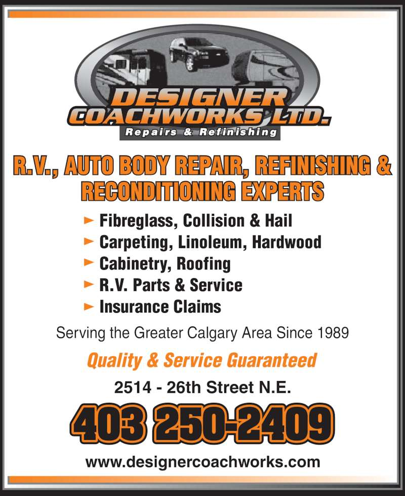 Designer Coachworks Ltd (403-250-2409) - Display Ad - R.V., AUTO BODY REPAIR, REFINISHING & RECONDITIONING EXPERTS 403 250-2409 Serving the Greater Calgary Area Since 1989