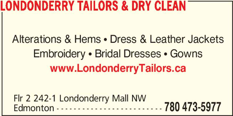 Wedding Dress Alterations Edmonton Reviews : Londonderry tailors dry clean opening hours