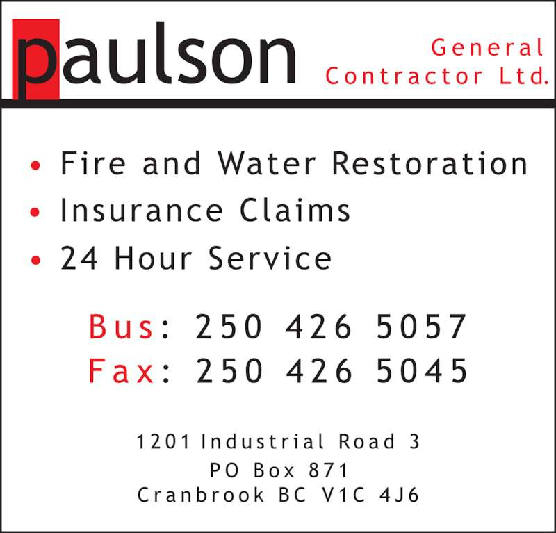 Paulson fire flood cranbrook bc 1201 industrial for 24 hour tanning salon near me