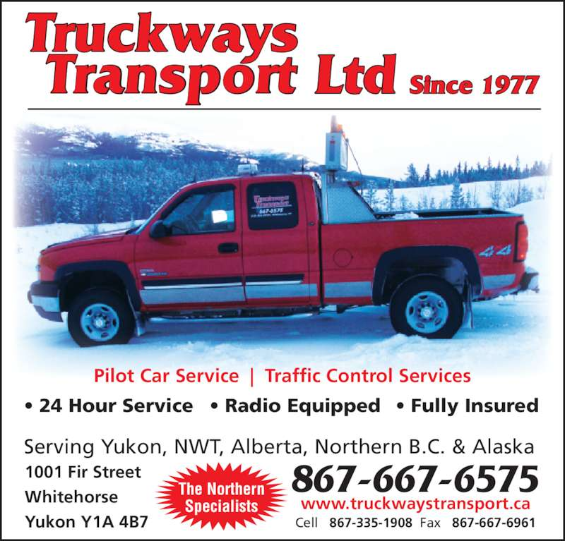 Truckways transport ltd whitehorse yt 1001 fir st for 24 hour tanning salon near me