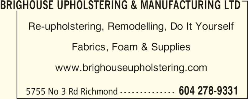 Brighouse Upholstering & Mfg Ltd - Richmond, BC - 5755 No ...