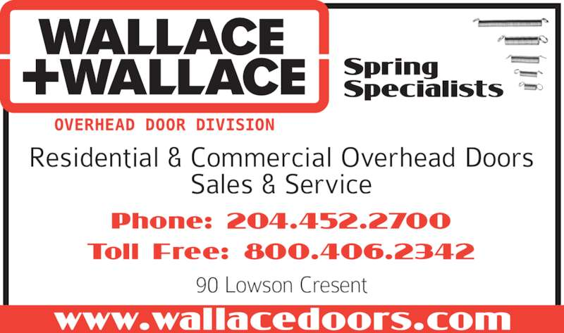 Wallace + Wallace Overhead Door Division (204-452-2700) - Display Ad -