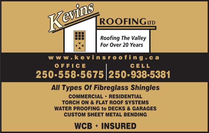 Kevins Roofing Ltd (250-558-5675) - Display Ad -