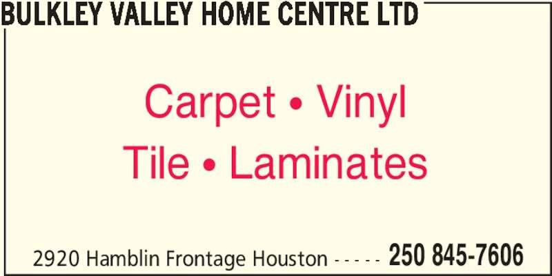 Roofing Contractors Concord Ca Bulkley Valley Home Centre Ltd - Houston, BC - 2920 ...