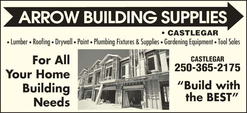 """Rona (2503652175) - Display Ad - • CASTLEGAR • Lumber • Roofing • Drywall • Paint • Plumbing Fixtures & Supplies • Gardening Equipment • Tool Sales CASTLEGAR 250-365-2175 """"Build with  the BEST"""" For All Your Home Building  Needs"""