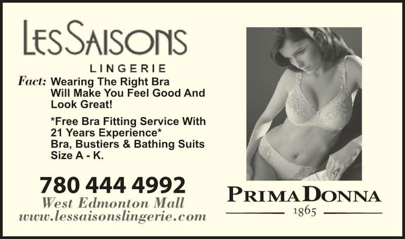Les Saisons Lingerie (780-444-4992) - Display Ad - West Edmonton Mall www.lessaisonslingerie.com Fact: