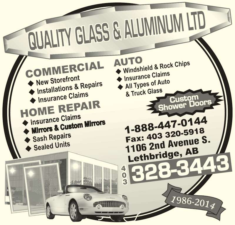 Quality Glass & Aluminum Ltd (4033283443) - Display Ad - 1106 2nd Av enue S.Fax:  403 320-5 918 Custom Shower Do ors 1 986-2014