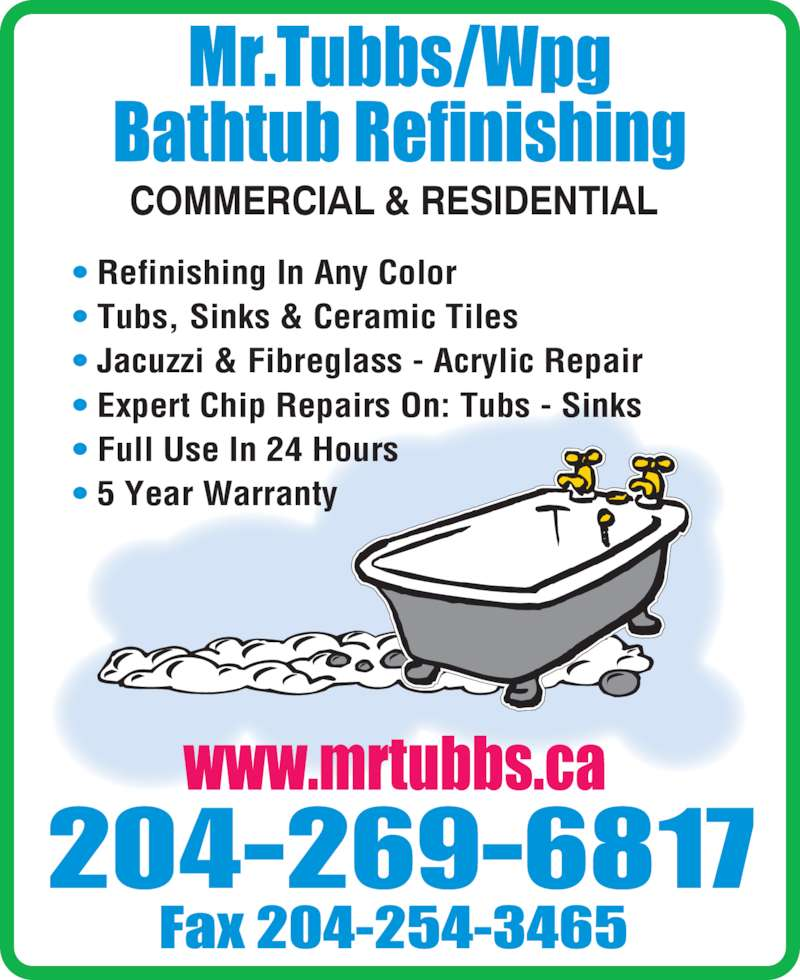 Mr Tubbs Wpg Bathtub Refinishing Ltd Opening Hours 81