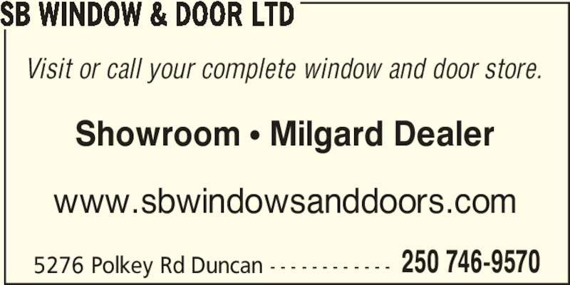 Sb Window Amp Door Ltd Duncan Bc 5276 Polkey Rd Canpages