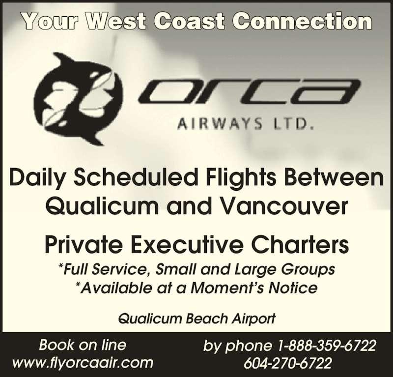 Orca Airways Ltd (604-270-6722) - Annonce illustrée======= -