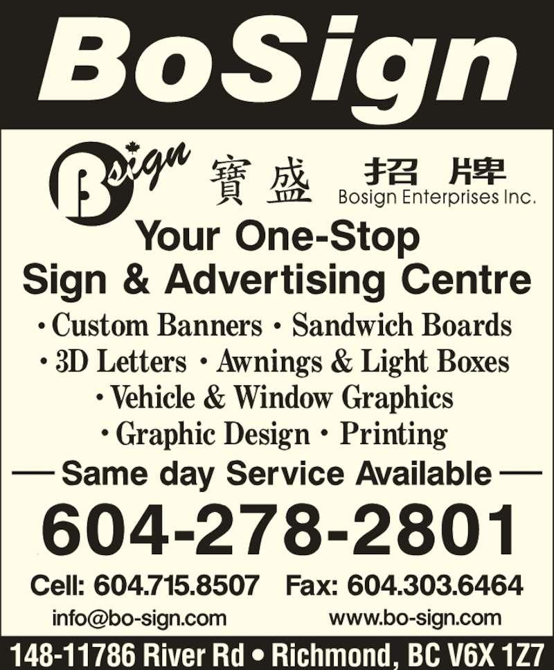 Bosign Enterprises Inc (604-278-2801) - Display Ad - 148-11786 River Rd ? Richmond, BC V6X 1Z7
