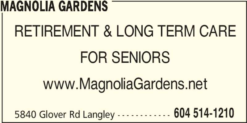 magnolia gardens opening hours 5840 glover rd langley bc - Magnolia Gardens Nursing Home