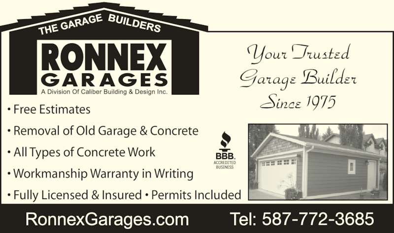 Ronnex Garages (780-455-2325) - Display Ad - ? Workmanship Warranty in Writing ? Fully Licensed & Insured ? Permits Included Your Trusted Garage Builder Since 1975 ? Free Estimates ? Removal of Old Garage & Concrete ? All Types of Concrete Work