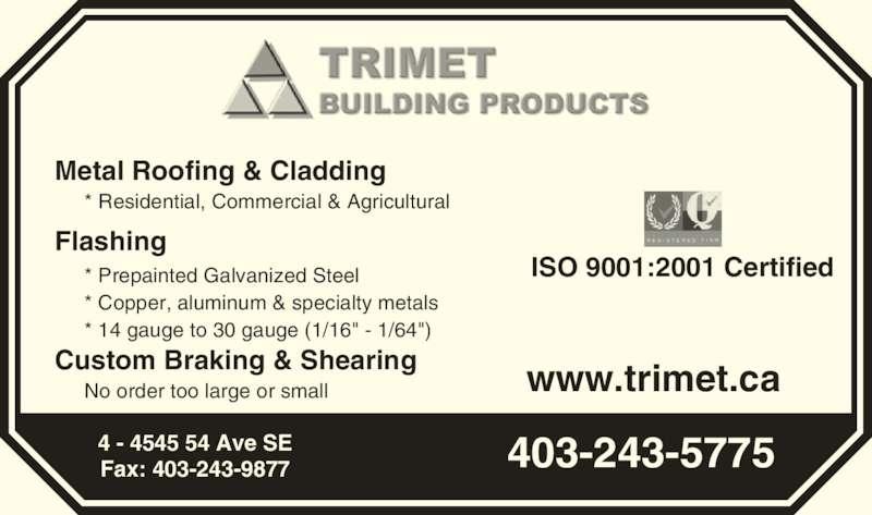 Trimet Building Products Inc (403-243-5775) - Annonce illustrée======= -