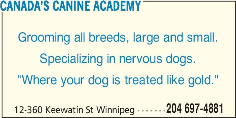 Canada's Canine Academy (204-697-4881) - Annonce illustrée======= -