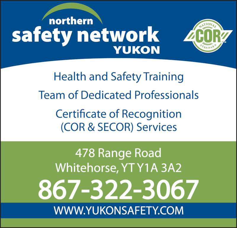Northern Safety Network Yukon (8676336673) - Display Ad - 867-322-3067
