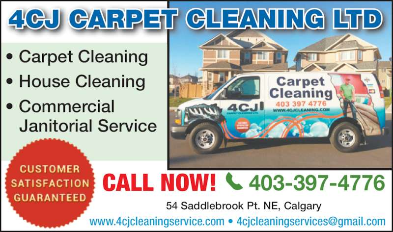 4CJ Cleaning Services (403-397-4776) - Display Ad - 4CJ CARPET CLEANING LTD ? Carpet Cleaning ? House Cleaning ? Commercial    Janitorial Service CALL NOW! 403-397-4776 54 Saddlebrook Pt. NE, Calgary