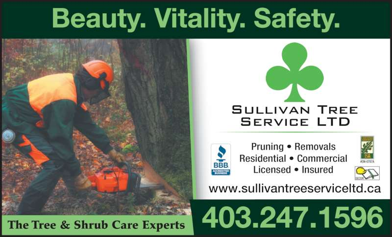 Sullivan Tree Service Ltd (403-247-1596) - Display Ad - Residential ? Commercial Licensed ? Insured Pruning ? Removals www.sullivantreeserviceltd.ca 403.247.1596The Tree & Shrub Care Experts Beauty. Vitality. Safety.