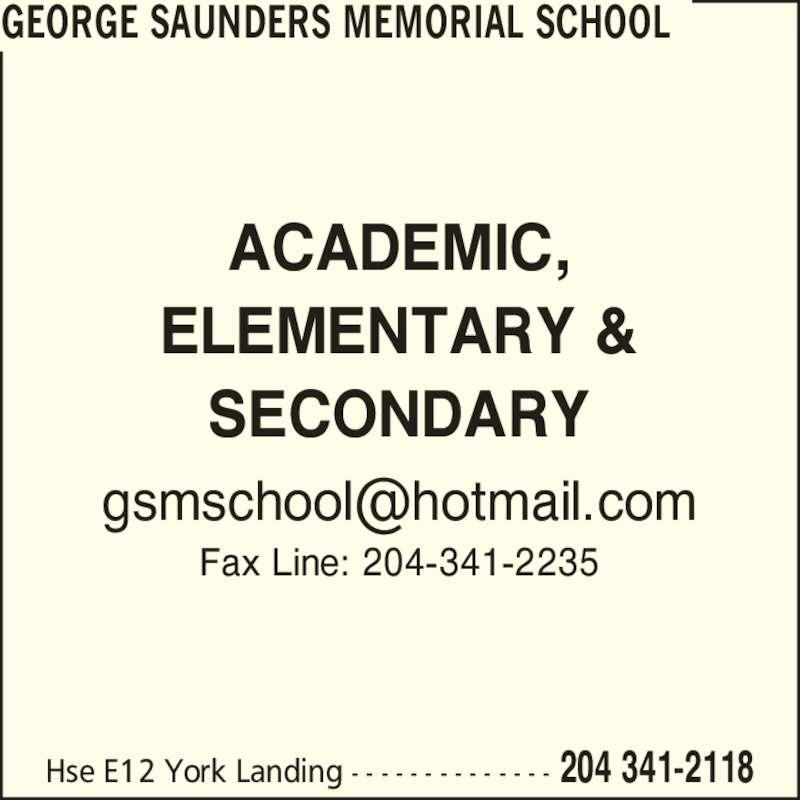 George Saunders Memorial School York Factory First