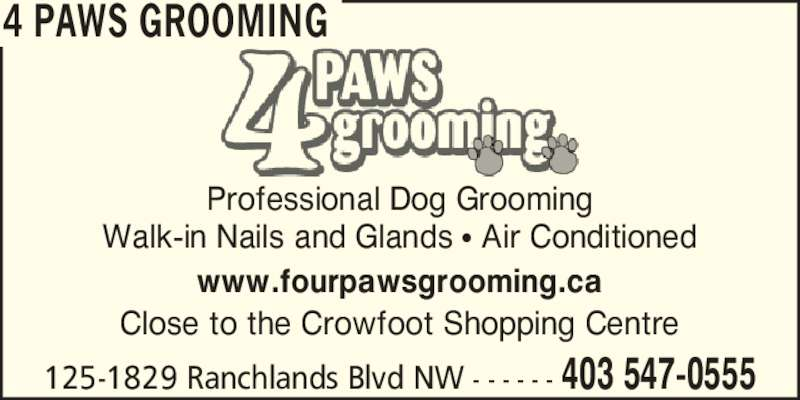 4 Paws Grooming (403-547-0555) - Annonce illustrée======= -
