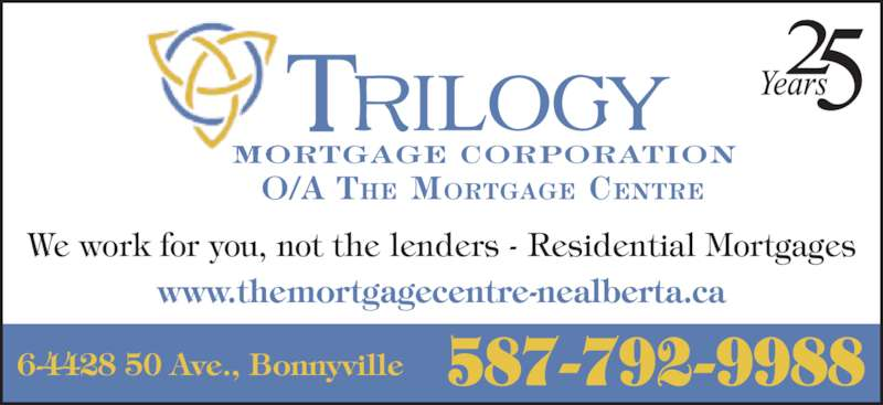 Lakeland Mortgage (7808263544) - Display Ad - We work for you, not the lenders - Residential Mortgages www.themortgagecentre-nealberta.ca 587-792-99886-4428 50 Ave., Bonnyville