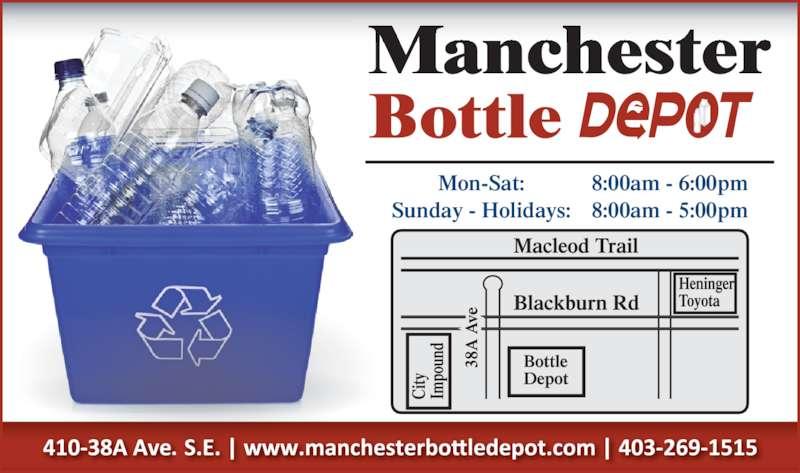Manchester Bottle Depot Ltd (4032691515) - Display Ad - Mon-Sat: 8:00am - 6:00pm Sunday - Holidays: 8:00am - 5:00pm Mon-Sat: 8:00am - 6:00pm Sunday - Holidays: 8:00am - 5:00pm