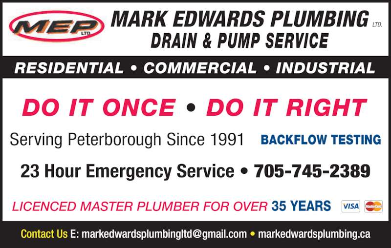 Mark Edwards Plumbing & Heating (705-745-2389) - Display Ad - LICENCED MASTER PLUMBER FOR OVER 35 YEARS RESIDENTIAL • COMMERCIAL • INDUSTRIAL DO IT ONCE • DO IT RIGHT DRAIN & PUMP SERVICE Serving Peterborough Since 1991 BACKFLOW TESTING